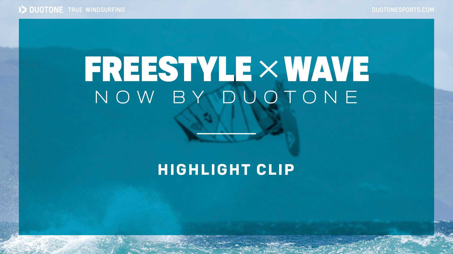 Duotone - Wave and Freestyle Highlights